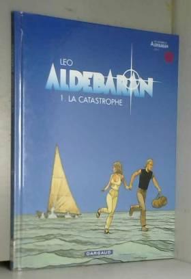 Aldebaran, tome 1 : La...
