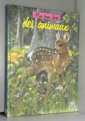 Mon beau livre animaux -col...