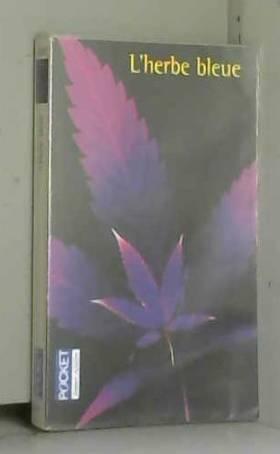 L'Herbe bleue : Journal...