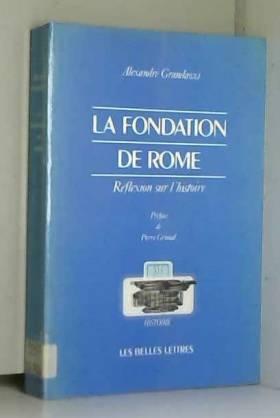 La Fondation de Rome :...