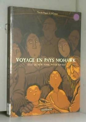 Voyage en pays Mohawk :...