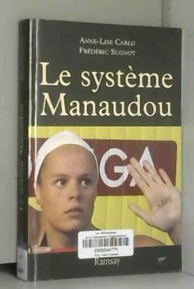 Le système Manaudou : La...
