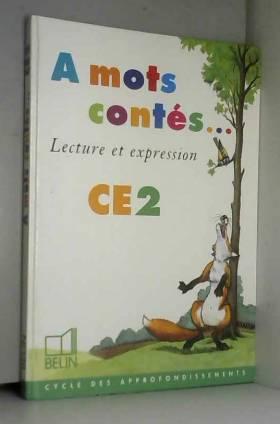 A mots contés : Lecture et...