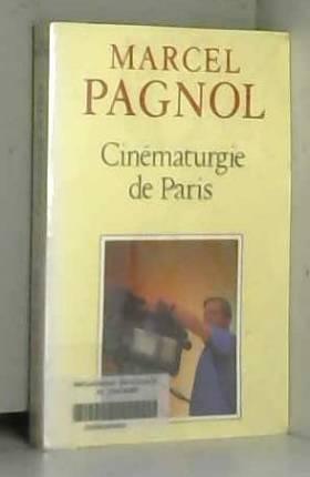 Cinématurgie de Paris :...