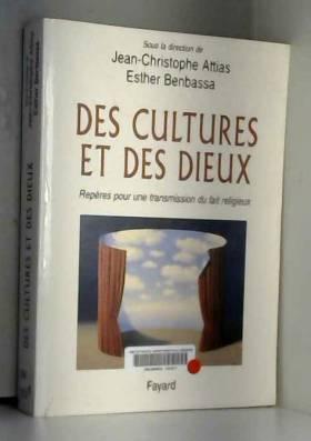 Des Cultures et des Dieux....
