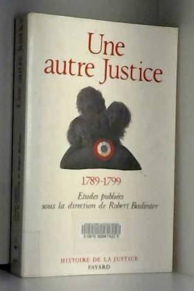UNE AUTRE JUSTICE....