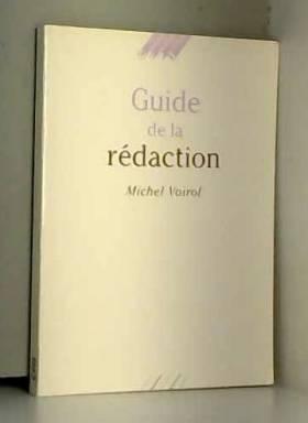 Guide de la rédaction
