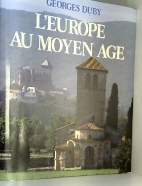 L'Europe au Moyen-Age. Art...