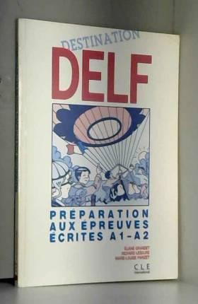 Destination DELF :...