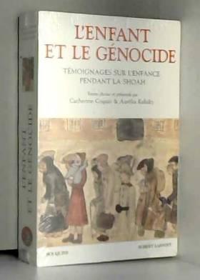 L'Enfant et le génocide....