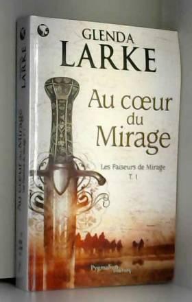 Les Faiseurs de Mirage,...