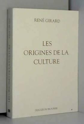 Les origines de la culture...