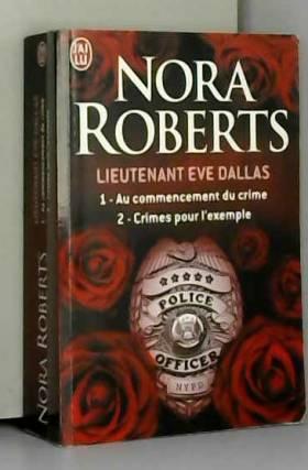 Lieutenant Eve Dallas :...