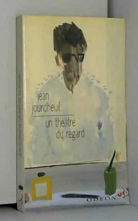 Un théâtre du regard :...