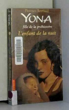 YONA T05 L ENFANT DE LA NUIT