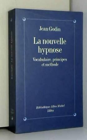 La Nouvelle Hypnose :...
