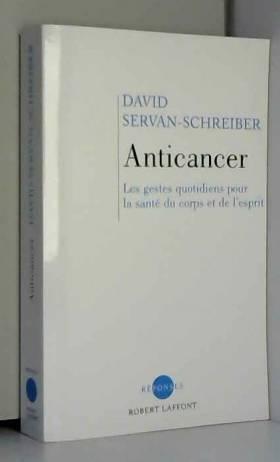 Anticancer (nouvelle...