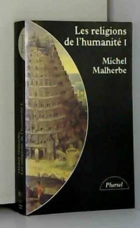 Les religions de l'humanité...