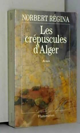 Les crépuscules d'Alger