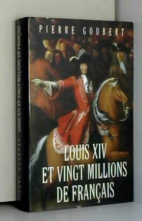 Louis XIV et vingt millions...