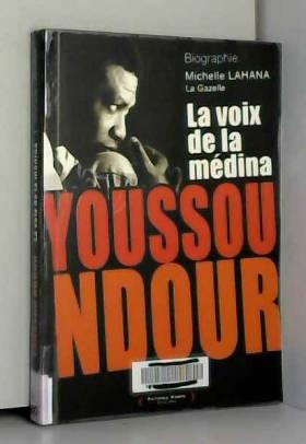 Youssou Ndour : La voix de...