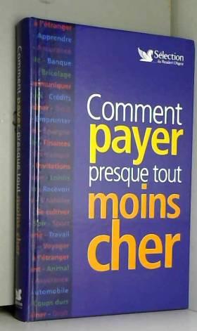 COMMENT PAYER PRESQUE TOUT...