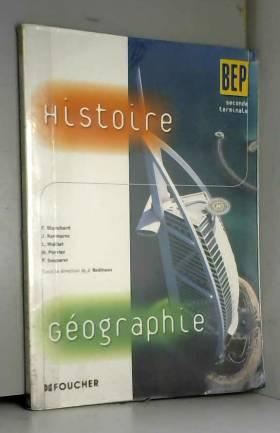 Histoire Géographie BEP 2e Tle