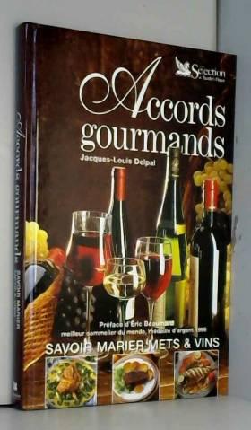 Accords gourmands : Savoir...