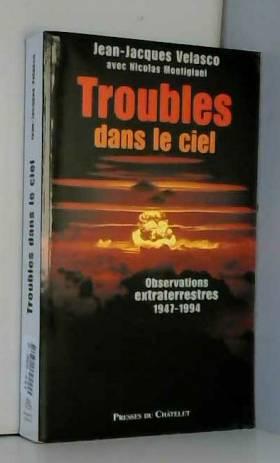 Troubles dans le ciel :...