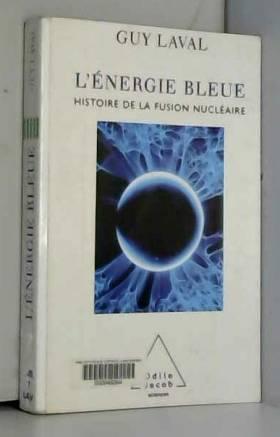 L'énergie bleue : Une...