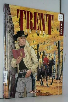 Trent, Tome 2 : Le kid