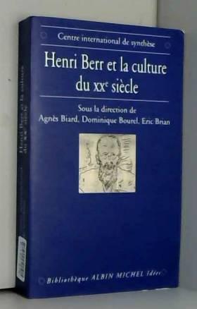 Henri Berr et la culture du...