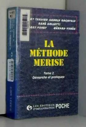 LA METHODE MERISE. Tome 2,...