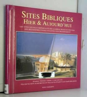 Sites bibliques, hier et...