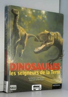 Dinosaures, les seigneurs...