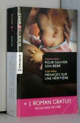 Pour sauver son bébé -...
