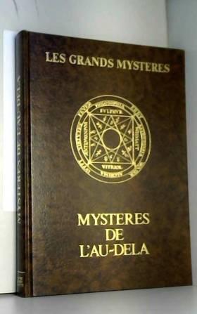 Mystères de l'au-delà (Les...