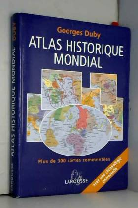 Atlas historique mondial :...