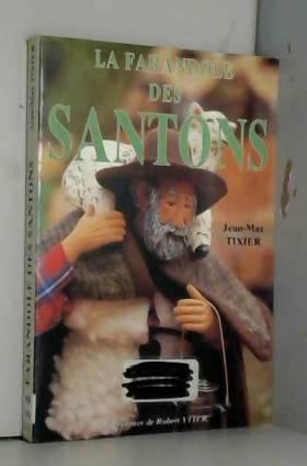 LA FARANDOLE DES SANTONS