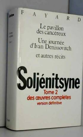 Oeuvres complètes, tome 2 :...