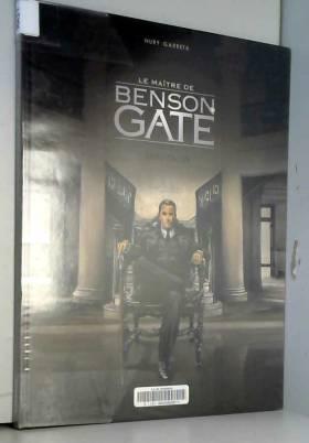 Maître de Benson Gate (Le)...