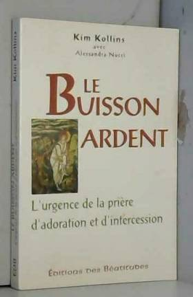 Le buisson ardent....