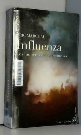 Influenza, N° 2 : Les...