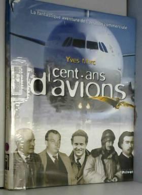 Cent ans d'avions