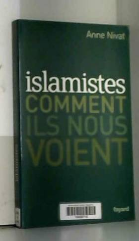 Islamistes : Comment ils...