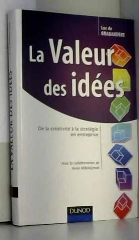 La Valeur des idées : De la...
