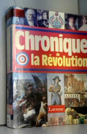 Chronique de la Révolution,...