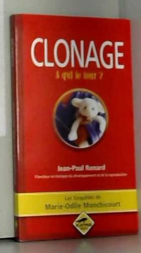 Clonage, à qui le tour ?
