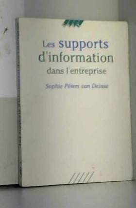 Les supports d'information...