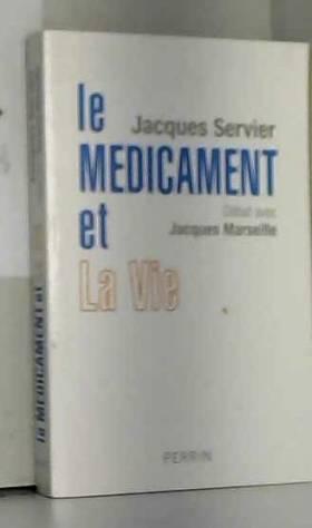 Le médicament et la vie